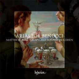 Arias for Benucci with Matthew Rose, Hyperion Records