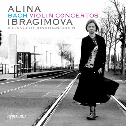 Bach violin concerti, with Alina Ibragimova, Hyperion Records