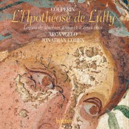 François Couperin: L'Apothéose de Lully & Leçons de ténèbres