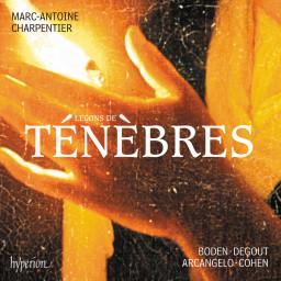 Marc-Antoine Charpentier (1643-1704): Leçons de ténèbres, Litanies & Magnificat